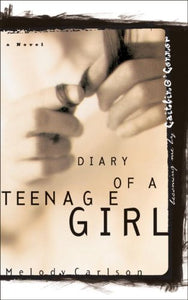 Becoming Me/It'S My Life/Who I Am (Diary Of A Teenage Girl: Caitlin 1-3)
