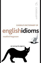 Load image into Gallery viewer, Cassell'S Dictionary Of English Idioms (Cassell Reference)
