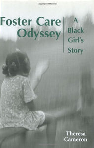 Foster Care Odyssey: A Black Girls Story (Willie Morris Books In Memoir And Biography)