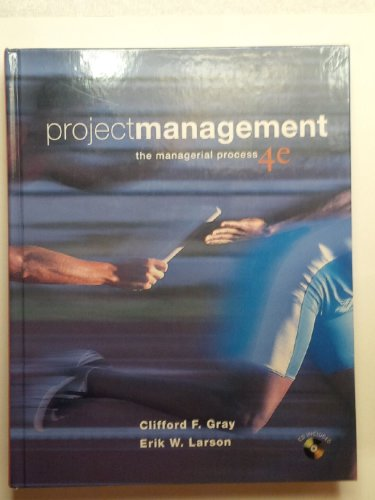 Project Management: The Managerial Process (Mcgraw-Hill/Irwin Series Operations And Decision Sciences)
