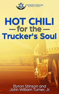 Hot Chili For The Trucker'S Soul
