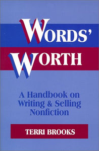 Words' Worth: A Handbook On Writing & Selling Nonfiction