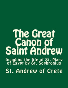 The Great Canon Of Saint Andrew