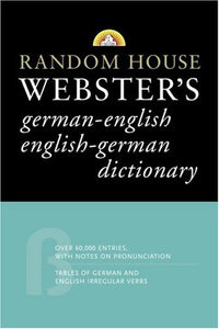 Random House Webster'S German-English English-German Dictionary