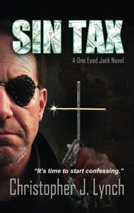 Sin Tax: A One Eyed Jack Novel (Volume 3)