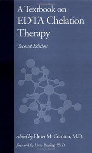 A Textbook On Edta Chelation Therapy: Second Edition