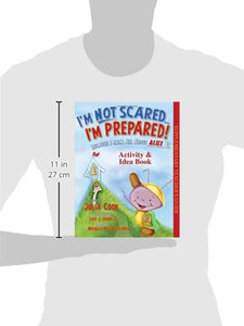 I'M Not Scared... I'M Prepared Activity & Idea Book