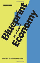 Load image into Gallery viewer, Blueprint 1: For A Green Economy (Blueprint Series) (Volume 5)