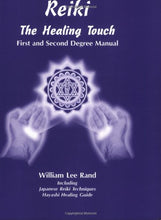 Load image into Gallery viewer, Reiki: The Healing Touch - First And Second Degree Manual