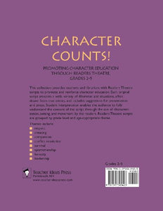 Character Counts! Promoting Character Education Through Readers Theatre, Grades 2-5