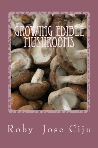 Growing Edible Mushrooms