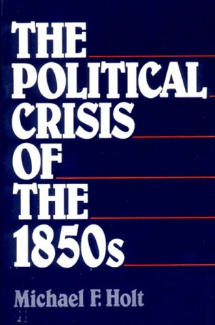 The Political Crisis Of The 1850S