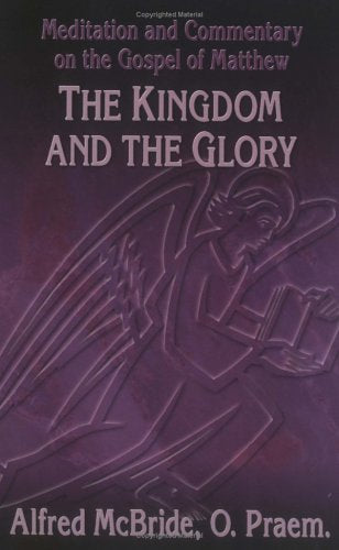 Kingdom And The Glory (Osv Read-Along Book)