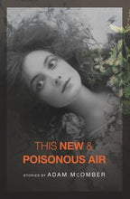 Load image into Gallery viewer, This New & Poisonous Air (American Readers Series)