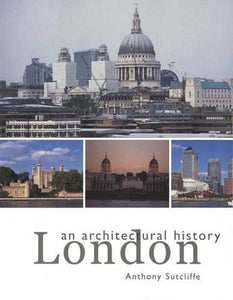 London: An Architectural History