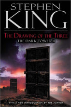 Load image into Gallery viewer, The Drawing Of The Three (The Dark Tower, Book 2)