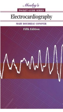 Electrocardiography (Mosby'S Pocket Guide Series)