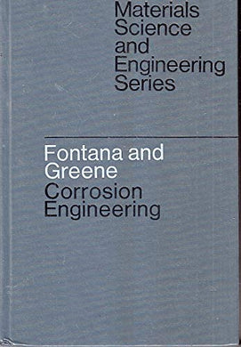 Corrosion Engineering (Mcgraw-Hill Series In Materials Science And Engineering)