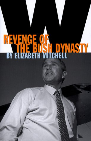W: Revenge Of The Bush Dynasty