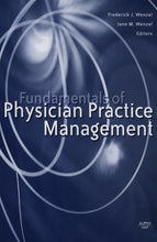 Load image into Gallery viewer, Fundamentals Of Physician Practice Management