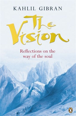 The Vision: Reflections On The Way Of The Soul (Compass)