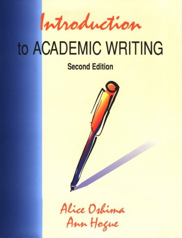 Introduction To Academic Writing, Second Edition (The Longman Academic Writing Series)