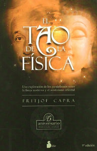El Tao E La Fisica /Tao And The Physique (Spanish Edition)