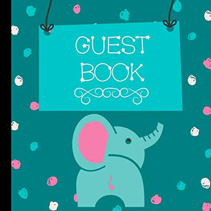 Guest Book: Teal Elephant Baby Shower Guest Book Includes Gift Tracker And Picture Pages To  Create A Lasting Memory Keepsake You Can Treasure Forever