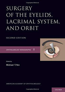 Surgery Of The Eyelid, Lacrimal System, And Orbit (Ophthalmology Monograph Series)