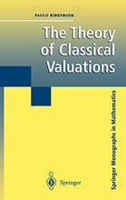 Load image into Gallery viewer, The Theory Of Classical Valuations (Springer Monographs In Mathematics)