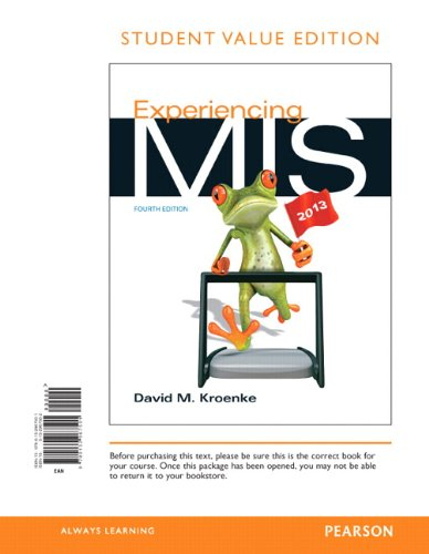 Experiencing Mis, Student Value Edition (4Th Edition)