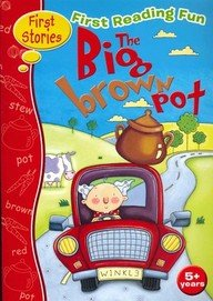 First Reading Fun: 8: The Big Brown Pot