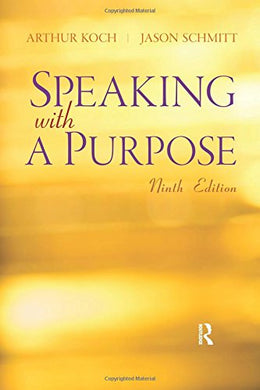 Speaking With A Purpose (9Th Edition)