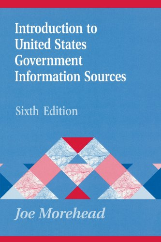 Introduction To United States Government Information Sources, 6Th Edition (Library And Information Science Text (Paperback))