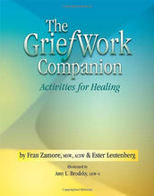 Load image into Gallery viewer, The Griefwork Companion - Activities For Healing