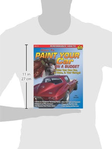 How To Paint Your Car On A Budget (Cartech)