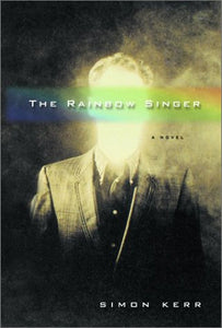The Rainbow Singer: A Novel