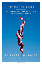 Load image into Gallery viewer, No Man'S Land: Preparing For War And Peace In Post-9/11 America