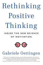 Load image into Gallery viewer, Rethinking Positive Thinking: Inside The New Science Of Motivation