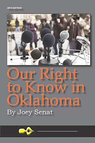 Our Right To Know In Oklahoma: 2019 Edition