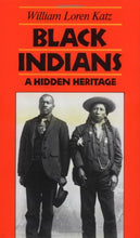 Load image into Gallery viewer, Black Indians: A Hidden Heritage