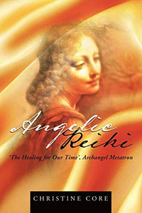 Angelic Reiki: The Healing For Our Time', Archangel Metatron