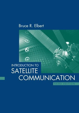 Introduction To Satellite Communication (Artech House Space Applications)