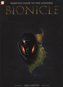 Bionicle: Makuta'S Guide To The Universe