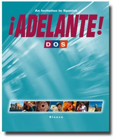 Adelante! Dos: An Invitation To Spanish