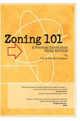 Zoning 101: A Practical Introduction: Third Edition