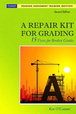 Repair Kit For Grading, (2Nd Edition) (Assessment Training Institute, Inc.)