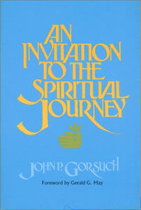 An Invitation To The Spiritual Journey