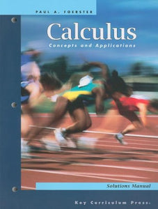 Calculus: Concepts And Applications Solutions Manual