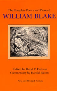 The Complete Poetry And Prose Of William Blake, Newly Revised Edition